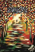 Urdu Novelettes Collection Mera Shoq Mera Intizar Dekh by Aneeza Syed